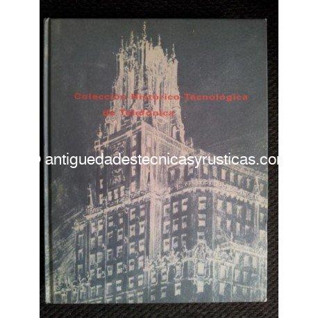 COLECCION HISTORICO TECNOLOGICA DE TELEFONICA