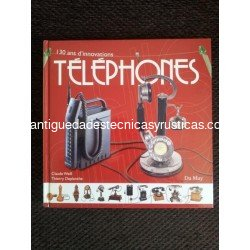130 ANS D'INNOVATIONS TELEPHONES