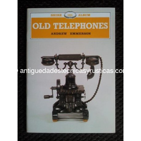 OLD TELEPHONES