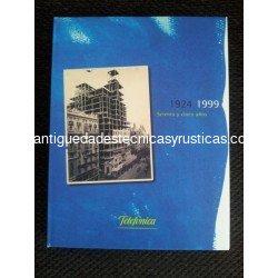 TELEFONICA 1924 - 1999 SETENTA Y CINCO AÑOS